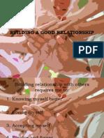 Building a Good Relationship- Friendship