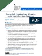 B4EE Scenario 3 - Introducing a Blogging Assignment Into the Classroom