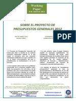 SOBRE EL PROYECTO DE PRESUPUESTOS GENERALES 2012 (Es) ON THE SPAIN'S 2012 BUDGET DRAFT (Es) ESPAINIAKO 2012RAKO AURREKONTU EGITASMOAZ (Es)