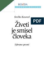 Srečko Kosovel - Živeti je smisel človeka