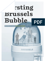 Bursting the Brussels Bubble