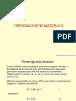 Ferro Magnetic Materials