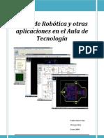 Curso de Robotica y Otras Aplicaciones en El Aula de Tecnologia
