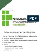 00-Redes Integrado Apresentacao Da Disciplina 2011.1
