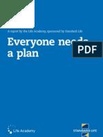 2010 Everyone Needs a Plan