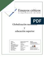 [Ensayos Criticos] No. 2 Globalización Neoliberal y Educación Superior