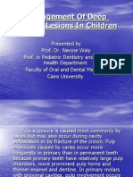 Management of Deep Carious Lesions in Children