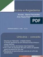 Urticária e Angiedema