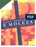 Fazer Monografia é Moleza - José Abrantes
