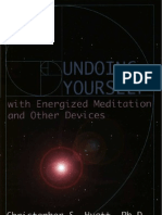 Undoing Yourself With Energized Meditation and Other Devices (Christopher Hyatt)