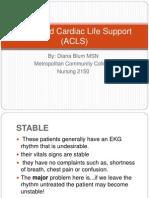 Advanced Cardiac Life Support (ACLS)
