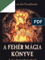 noud van den eerenbeemt - a fehér mágia könyve