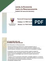 La Economia, La Economia Conductual y La Neuroeconomia