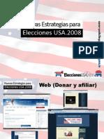 Nuevas Estrategias Para Elecciones en USA, 2008