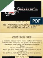 Festividades NavideÑas Palmira Municipio Guasimos 2007. Estado Táchira.Venezuela Bolivariana