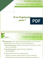 02 - SI Em Organizacoes - Parte 1