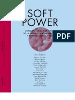 soft PoWer Biotecnología , industrias de la salud y la aliMentación y Patentes soBre la Vida