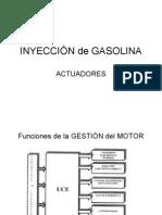INYECCIÓN de GASOLINA ACTUADORES preparación