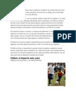 Sin Ninguna Duda El Futbol a Nivel Mundial Es El Deporte Rey