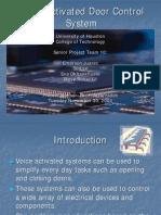 Voice Activated Door Control System