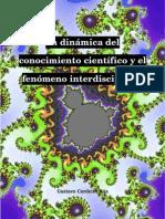 La Dinamica Del Conocimiento Cientifico y El Fenomeno Interdisciplinar