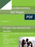 Los Fundamentos Del Hogar, Cap 2