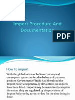 Import Procedure and Documentation