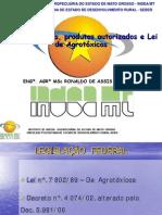 Aspectos Legais Produtos Autorizados e Lei Agrotoxicos