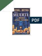 Ritos y Mitos de La Muerte en Mxico- Marco Antonio g.p. y Jos Arturo d.s