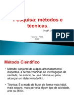 Metodos e Tecnicas