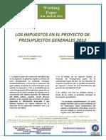 LOS IMPUESTOS EN EL PROYECTO DE PRESUPUESTOS 2012 (Es) TAXES IN THE SPANISH BUDGET DRAFT (Es) ZERGAK ESPAINIAKO AURREKONTU EGITASMOAN (Es)
