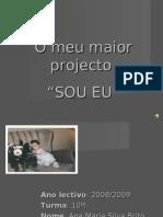 O Meu Maior Projecto SOU EU