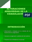 ALTERACIONES ADQUIRIDAS DE LA COAGULACIÓN