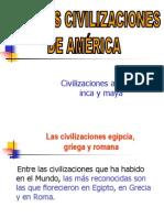 civilizacionesaztecaincaymaya-100605183521-phpapp01
