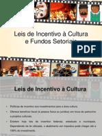 Leis de Incentivo a Cultura