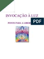 Invocacao a Luz Ponte Para a Liberdade2