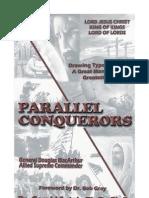 Parallel Conquerors