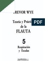 Metodo Flauta Traversa Trevor Wye Teoria y Practica de La Flauta Volumen 5 (Respiracion y Escalas)