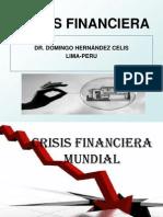 La Crisis Financier Amun Dial