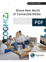A Brave New World of Connected Media
