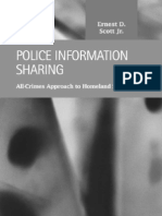 Ernest D. Scott Jr. Police Information Sharing All-Crimes Approach to Homeland Security 2008