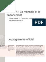 Theme 2 Financement