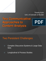 Two Communicative Approaches to Content Analysis