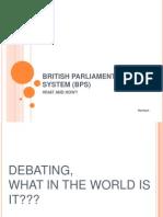 British Parliamentary System (Bps)