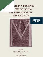 MARSILIO FICINO His Theology His Philosophy His Legacy BRILL