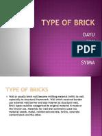Type of Brick . Material ^^