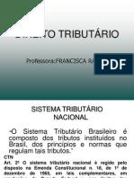 DIREITO TRIBUTÁRIO - SISTEMA TRIBUTÁRIO NACIONAL