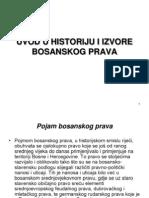 Bosansko Komparativno Pravo UVOD U HISTORIJU I IZVORE