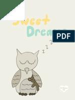 Sweet Dreams - Unisex