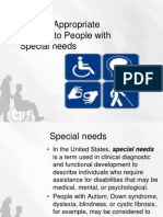 Provide Appropriate Support to People With Special Needs